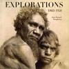 Promotion jusqu'à 56% sur un Explorations ; 1860-1930