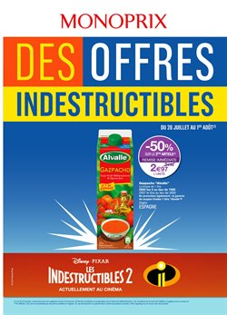 Des offres Indestructibles
