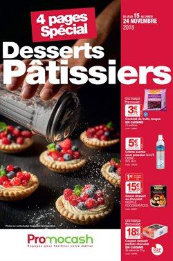 Spécial desserts pâtissiers du 15 au 24 novembre 2018