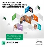 Guide des principaux produits, services et tarifs pour les Professionnels