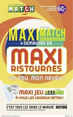 Maximatch, 4 semaines de maxi ristournes